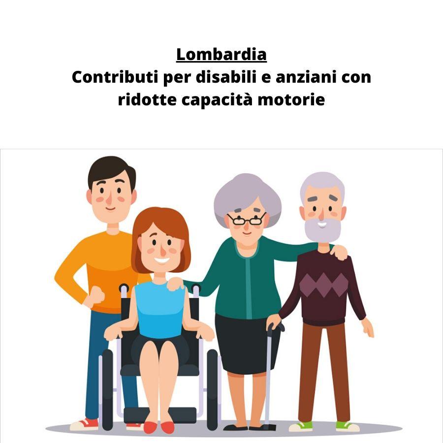 Lombardia: agevolazioni economiche per disabili e anziani non completamente autosufficienti